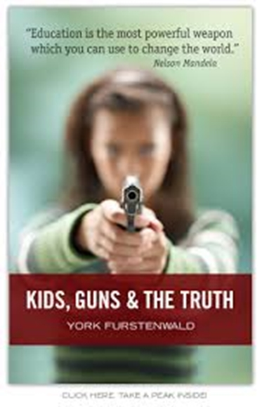 Picture of Kids, Guns & The Truth